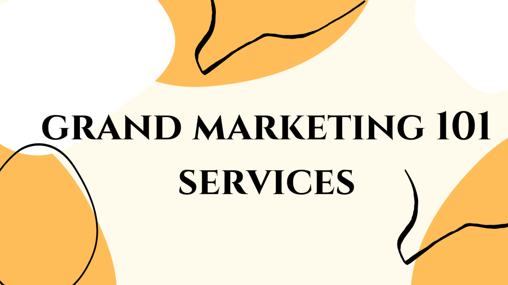 Grand Marketing 101 services page