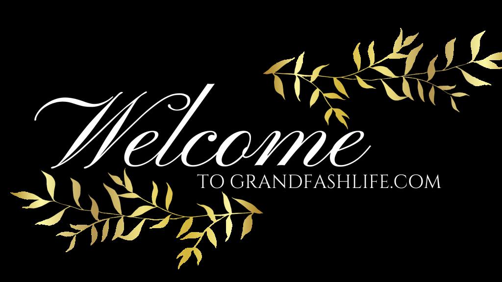 Welcome to grandfashlife.com